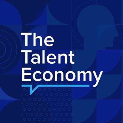 The Talent Economy Podcast