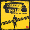 Crossing the Line with M. William Phelps