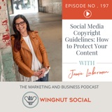 Social Media Copyright Guidelines: How to Protect Your Content with Jamie Lieberman - Episode 197