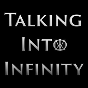 Talking Into Infinity - A Dream Theater Podcast