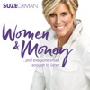 Suze Orman's Women & Money (And Everyone Smart Enough To Listen)