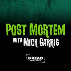 Post Mortem with Mick Garris