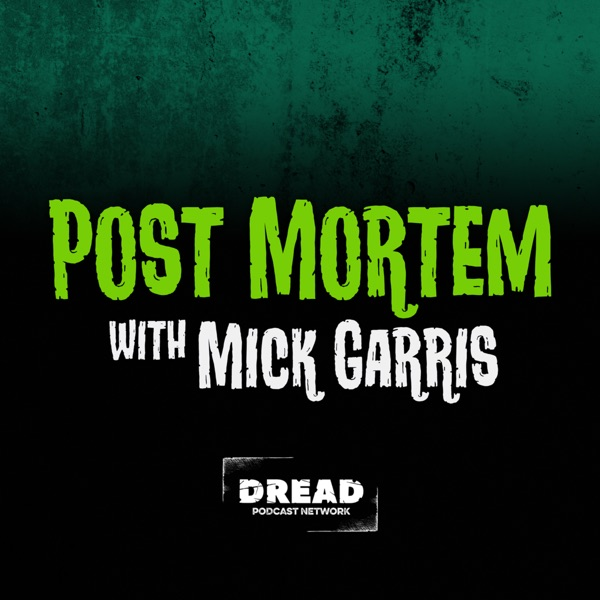 Post Mortem with Mick Garris podcast show image