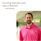 Turning Suicide Loss into a Mission