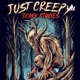 Just Creepy: Scary Stories