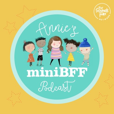 Annie's MiniBFF Podcast:That Sounds Fun Network