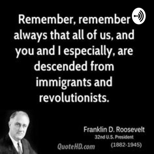 Immigrants formed the United States. Why you should care about immigrants in your Society...
