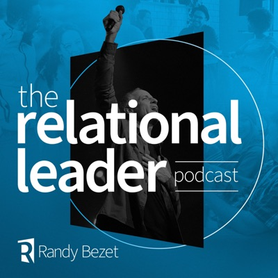 The Relational Leader Podcast