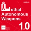 Lethal Autonomous Weapons: 10 things we want to know artwork