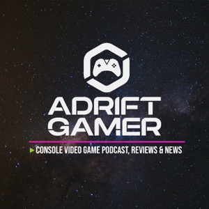 Adrift Gamer: Xbox & PlayStation Game Reviews