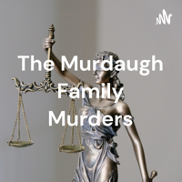 The Murdaugh Family Murders: Impact of Influence thumnail