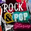 Rock & Pop Stories