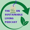 The Tea On Sustainable Living Podcast artwork