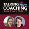 Talking about Coaching & Psychedelics artwork