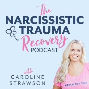 The Narcissistic Trauma Recovery Podcast