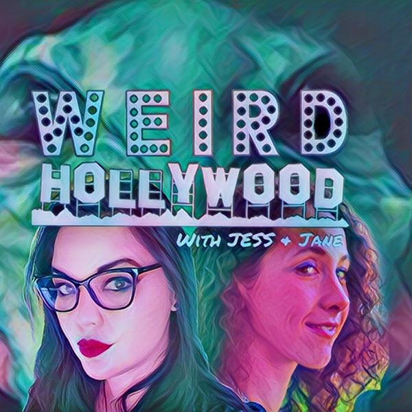 WEIRD HOLLYWOOD with Jess & Jane Artwork