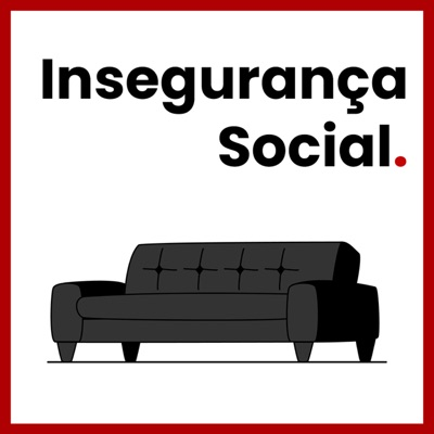 Insegurança Social.
