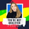You're Not Qualified - A Podcast artwork