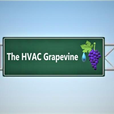 The HVAC Grapevine