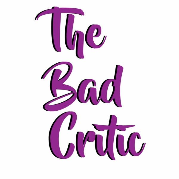 The Bad Critic