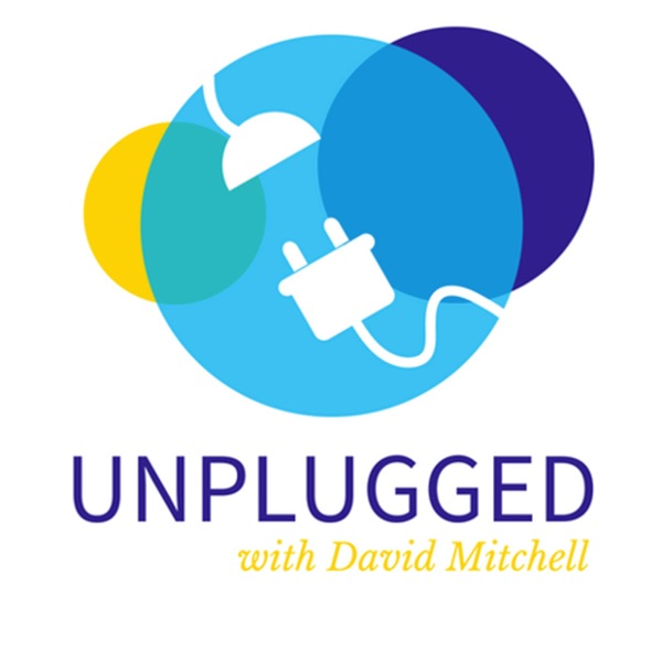 Unplugged with David Mitchell - Stories of Leadership