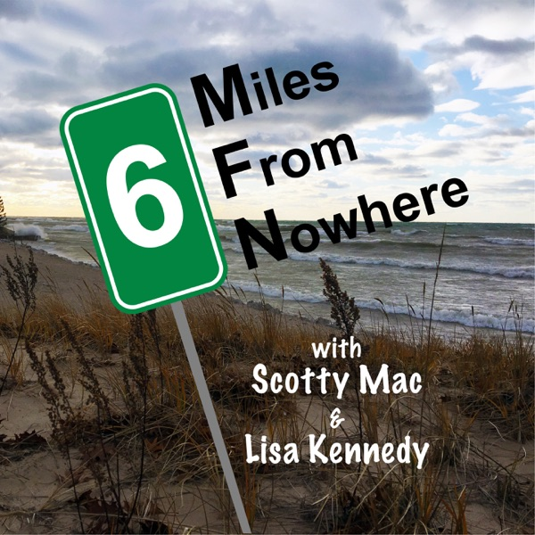 6 Miles From Nowhere