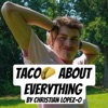 Taco About Everything artwork