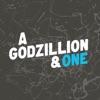 A Godzillion and One