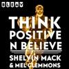 Think Positive N Believe With Shelvin Mack artwork
