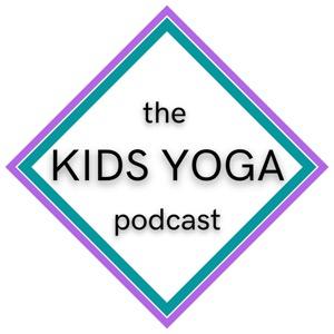 The Kids Yoga Podcast