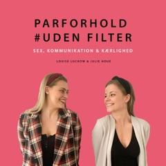 Parforhold #UdenFilter