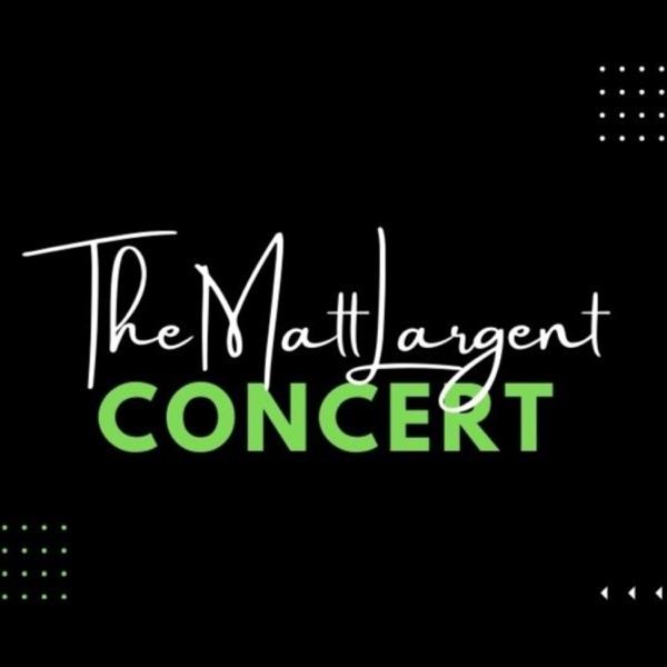 MattLargentConcert Artwork
