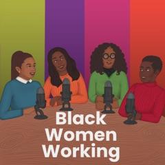 Black Women Working