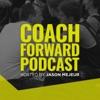 Coach Forward Podcast  artwork