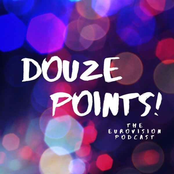 Douze Points! - The Eurovision Podcast Artwork
