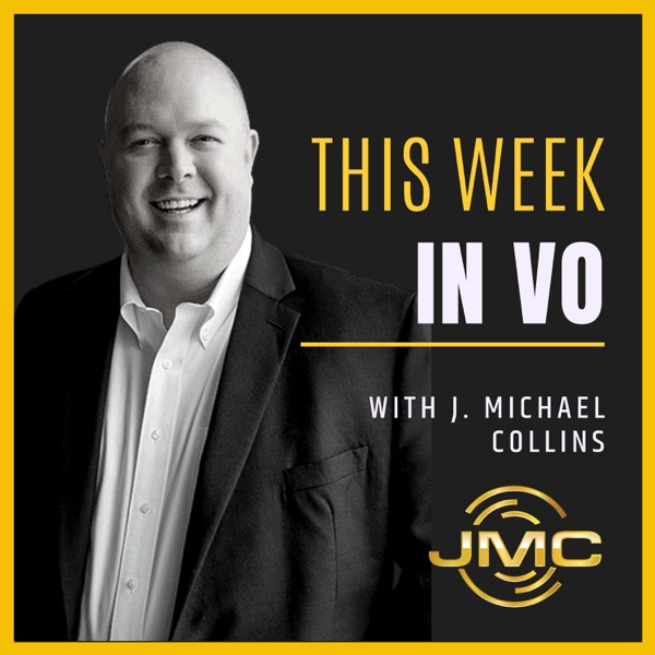 This Week in VO with J. Michael Collins Artwork