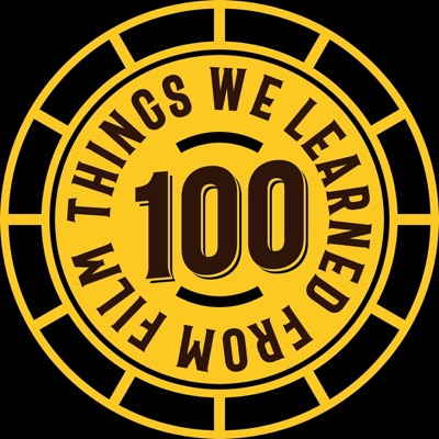 100 Things we learned from film