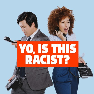 Yo, Is This Racist?:Andrew Ti, Tawny Newsome