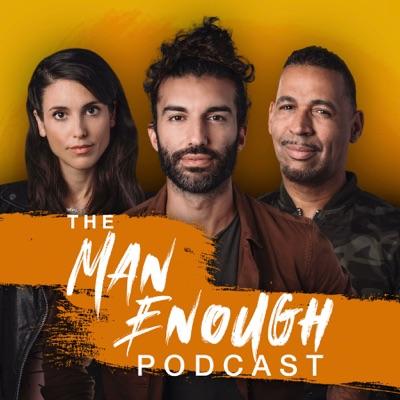 The Man Enough Podcast:Wayfarer Studios LLC