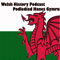 Welsh History Podcast