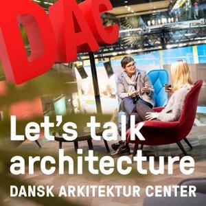 Let's Talk Architecture