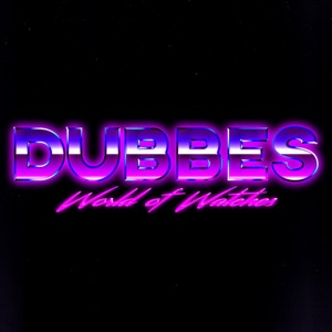 Dubbes World of Watches