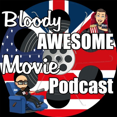 Bloody Awesome Movie Podcast