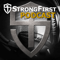 StrongFirst Podcast: The Strong