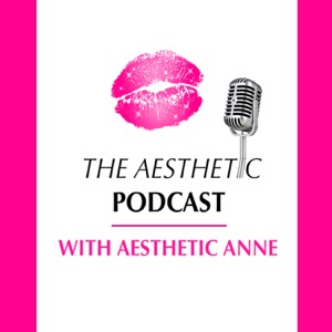 The Aesthetic Podcast