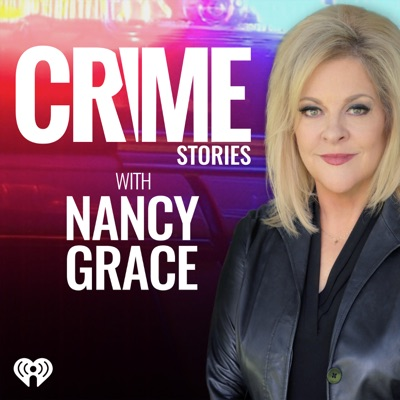 Crime Stories with Nancy Grace:Crime Online & iHeartRadio