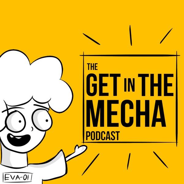 Get In The Mecha Artwork