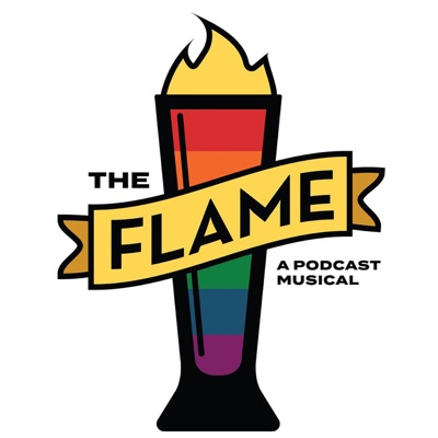 The Flame - A Podcast Musical:Lez Hang Out