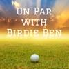 On Par with Birdie Ben artwork