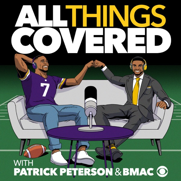 All Things Covered with Patrick Peterson and Bryant McFadden podcast show image
